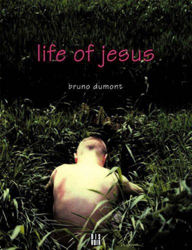 9782914563017: Life Of Jesus: A Film by Bruno Dumont