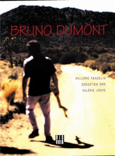 Bruno Dumont (en français): Sébastien Ors; Philippe