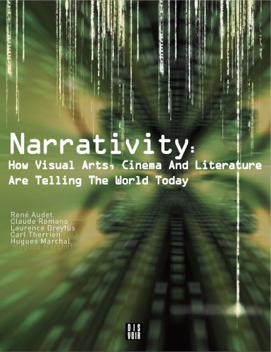 9782914563307: Narrativity: how visual arts, cinema and literature are telling the world today