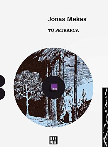 9782914563444: Jonas Mekas: To Petrarca: A Diary (Zagzig)