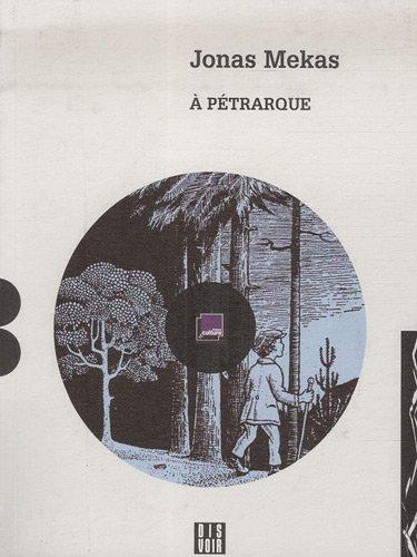 9782914563468: A P�trarque : Qui traversa les collines de Provence � pied (1CD audio)