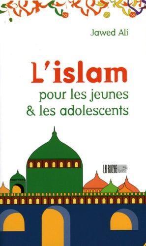 9782914566339: L'islam pour les adolescents : Tome 1, Eveil à la Religiono Musulmane