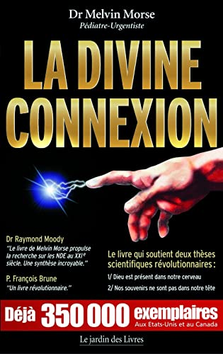 9782914569118: La Divine Connexion