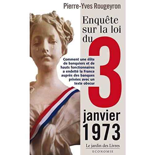 ENQUETE SUR LA LOI DU 3 JANVIER 1973: ROUGEYRON PIERRE YVE