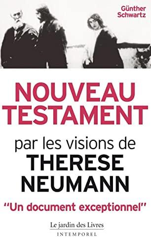 9782914569712: Nouveau Testament par les visions de Thérèse Neumann