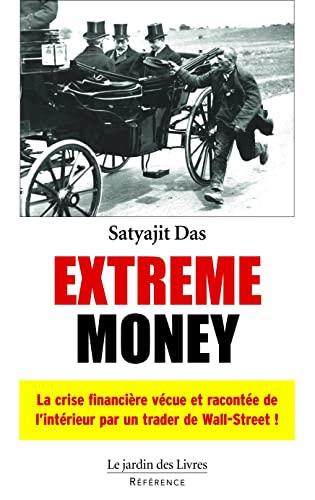 9782914569743: Extreme money