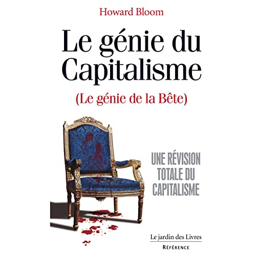 GENIE DU CAPITALISME -LE-: BLOOM HOWARD