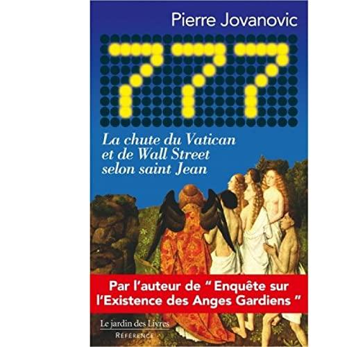777 LA CHUTE DU VATICAN ET DE WALL STREE: JOVANOVIC PIERRE