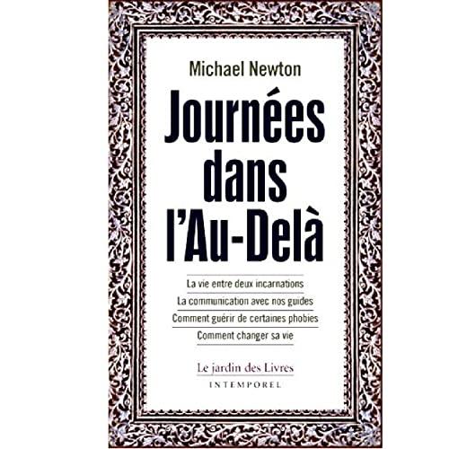 JOURNEES DANS L AU DELA LA VIE ENTRE DEU: NEWTON MICHAEL