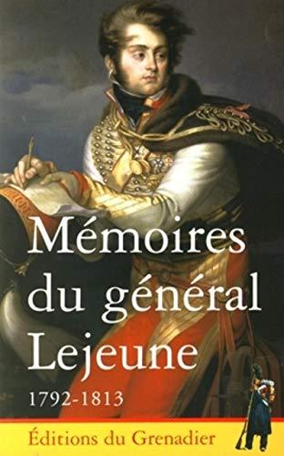 9782914576024: Mémoires du général Lejeune 1792-1813