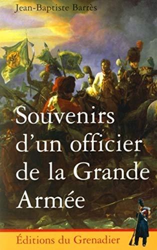 9782914576048: Souvenirs d'un officier de la Grande Armée