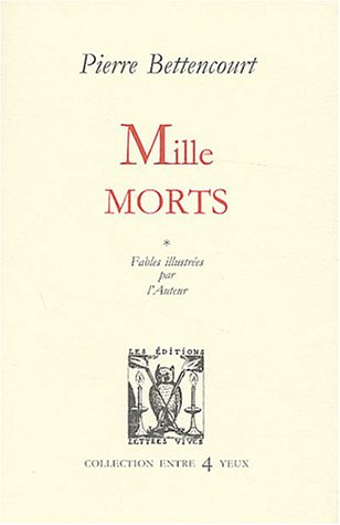 Mille morts: Bettencourt Pierre