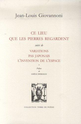 9782914577434: Ce lieu que les pierres regardent (French Edition)