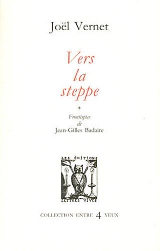 9782914577502: Vers la steppe (Entre 4 Yeux)