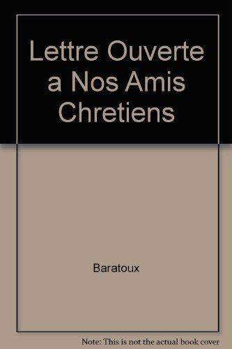 9782914585170: Lettre Ouverte a Nos Amis Chretiens