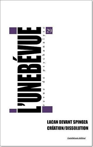 9782914596367: L'uneb�vue, N� 29 : Lacan devant Spinoza : Cr�ation / Dissolution