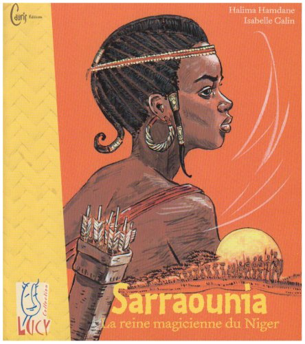 9782914605137: Sarraounia, la reine magicienne du Niger