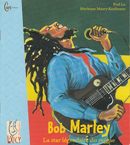 9782914605151: Bob Marley, la star légendaire du reggae