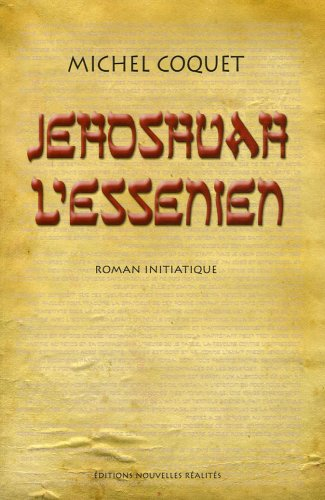 9782914606097: Jehoshuah L'Essénien (French Edition)