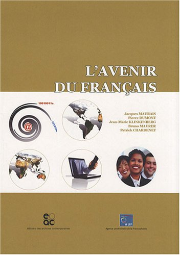 L'avenir du francais: Maurais Jacques