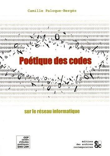 9782914610704: Poetique des Codes sur le Réseau Informatique