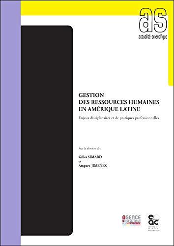 Gestion des ressources humaines en Amérique Latine: Gilles SIMARD; Amparo