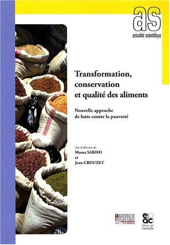TRANSFORMATION, CONSERVATION ET QUALITE DES ALIMENTS (French: COLLECTIF