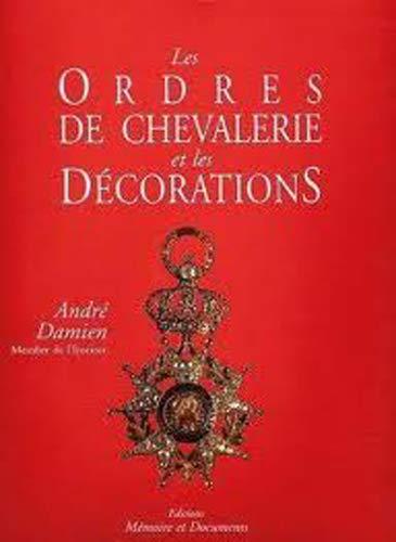 9782914611053: Les ordres de chevalerie et les décorations