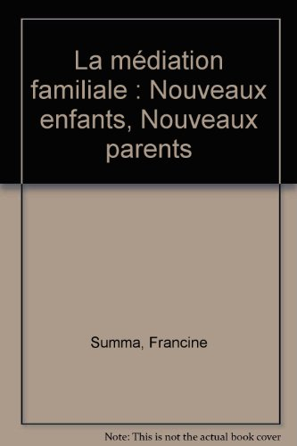 9782914614511: La mediation familiale
