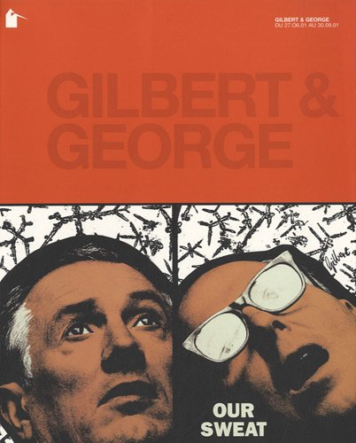 Gilbert & George (French Edition) (2914620004) by Hans Ulrich Obrist