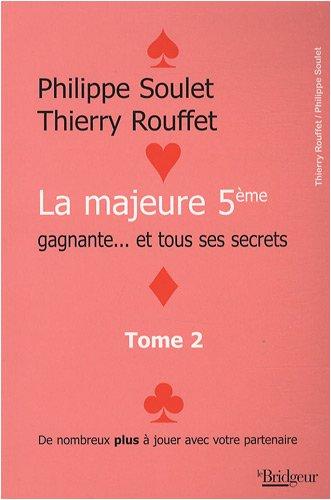 9782914621649: La majeure 5e gagnante... et tous ses secrets : Tome 2