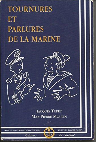 9782914622066: Tournures et Parlures de la marine