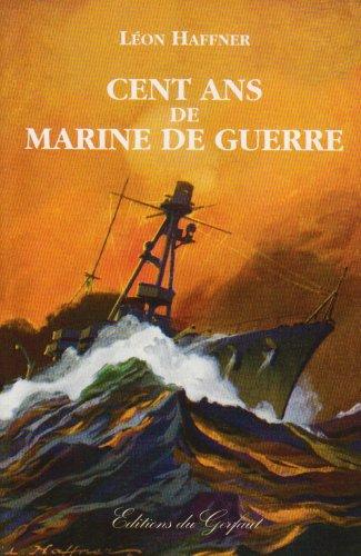 9782914622073: Cent ANS de Marine de Guerre