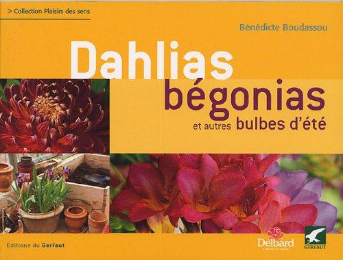 9782914622547: Dahlias, Begonias (French Edition)
