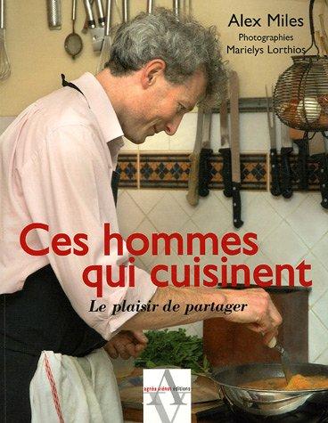 9782914645782: Ces hommes qui cuisinent
