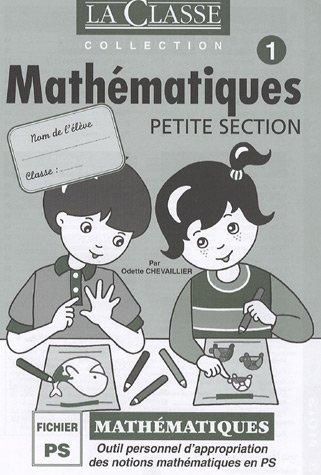 9782914649629: Mathématiques Petite Section en 2 volumes : Outil personnel d'appropriation des notions mathématiques en PS