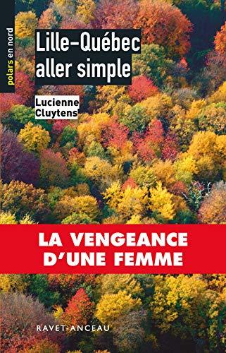 9782914657518: Lille-Qu�bec aller simple