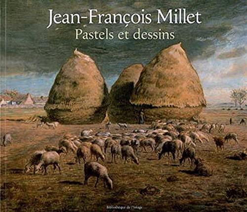 Jean-François millet - pastels et dessins: Laurent Manoeuvre