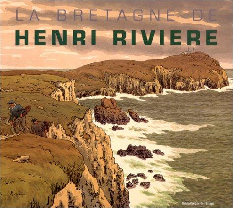 9782914661416: La Bretagne de Henri Rivière