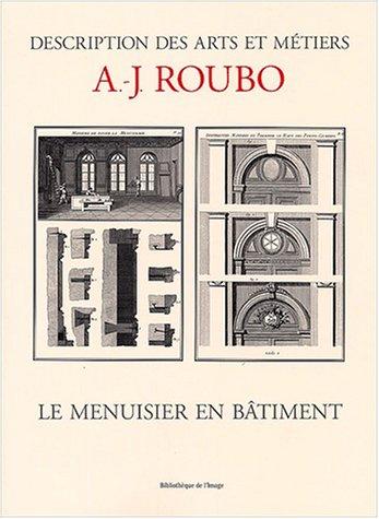 9782914661423: Le menuisier en bâtiment (Description Arts et Métiers)