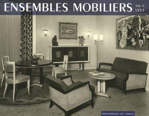 Ensembles Mobiliers. Volume 15, 1955.: Alessandra Scarpa