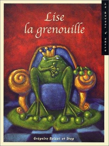 LISE LA GRENOUILLE: REIZAC GR�GOIRE