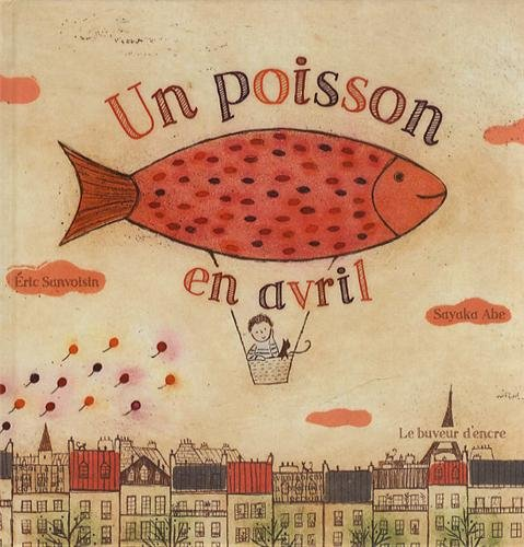 Un poisson en avril (French Edition) (2914686560) by Eric Sanvoisin