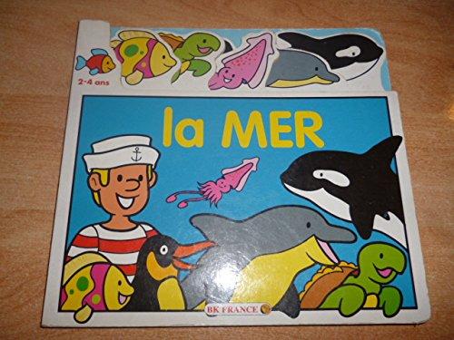 9782914692090: La mer : 2-4 ans