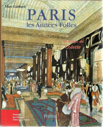 9782914700160: Paris : Les Années folles au temps de Colette