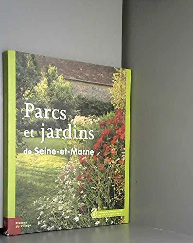 9782914700177: Parcs et Jardins de Seine et Marne