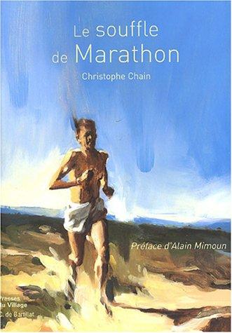 9782914700184: Le souffle du marathon