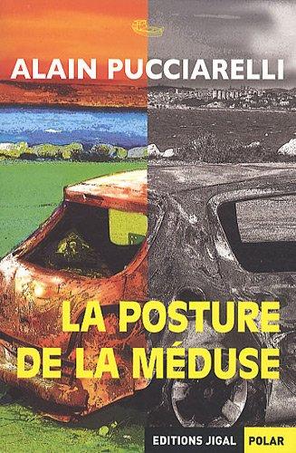 9782914704717: La posture de la méduse (French Edition)