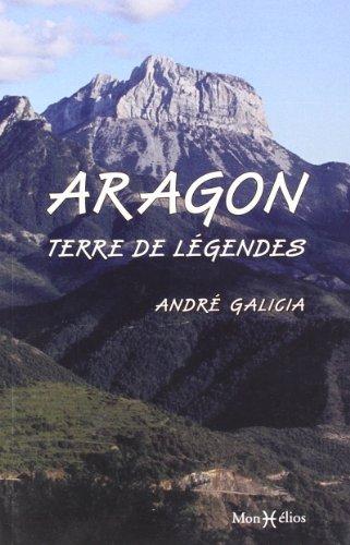 L'ARAGON, TERRE DE LEGENDES: GALICIA ANDRE
