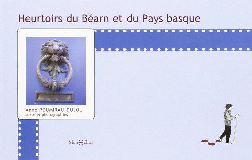 9782914709668: Heurtoirs du Bearn et du Pays Basque